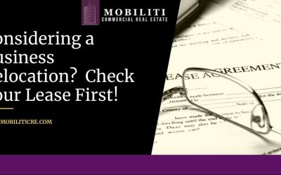 Considering a Business Relocation? Check Your Lease First!
