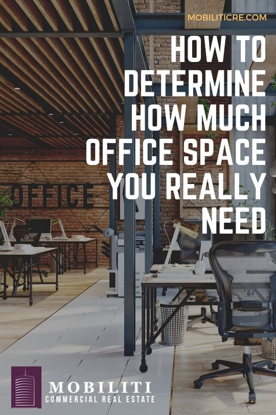 How to Determine How Much Office Space You Really Need
