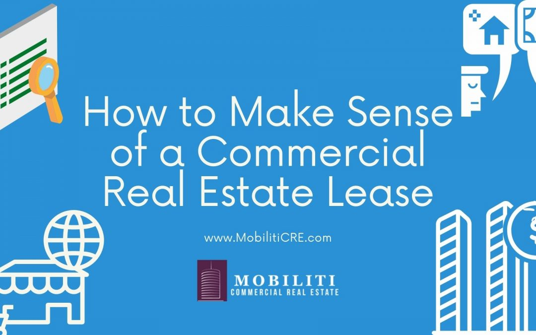 How to Make Sense of a Commercial Real Estate Lease