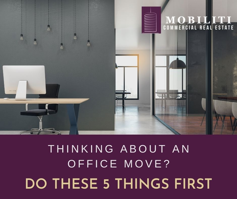 Thinking About an Office Move? Do These 5 Things First