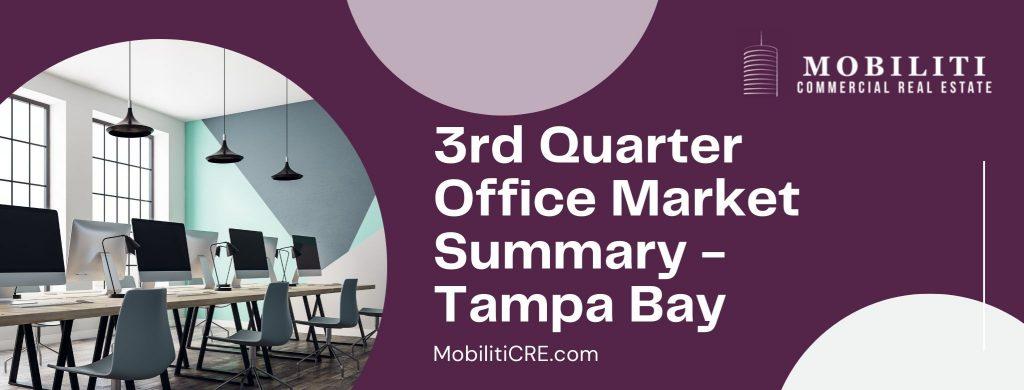 Third Quarter Office Market Summary