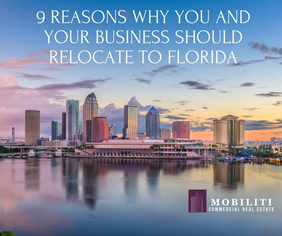 9 Reasons Why You and Your Business Should Relocate to Florida