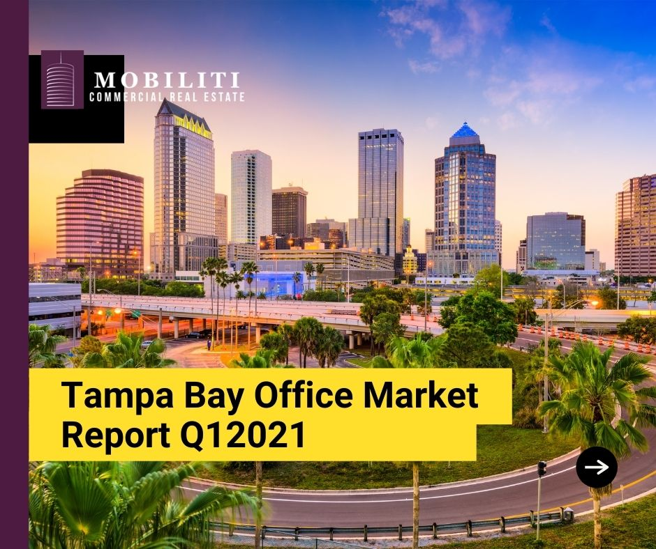Tampa Bay Office Market Report Q12021