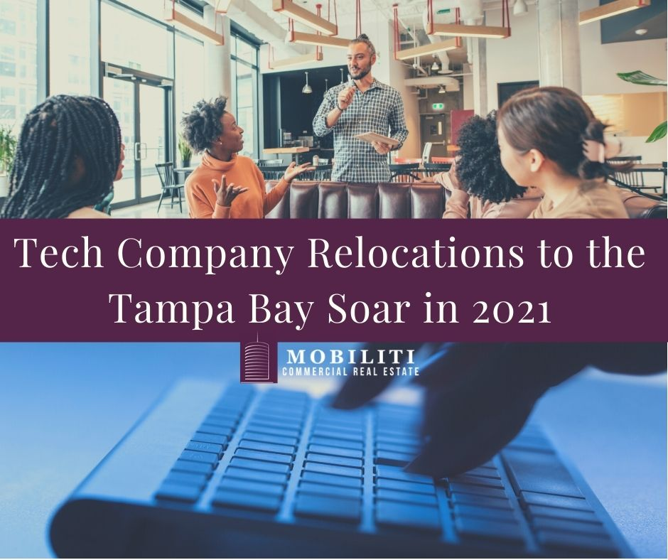 Tech Company Relocations to the Tampa Bay Soar in 2021